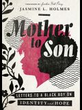 Mother to Son: Letters to a Black Boy on Identity and Hope