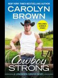 Cowboy Strong: Includes a Bonus Novella