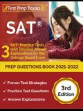 SAT Prep Questions Book 2021-2022: 3 SAT Practice Tests with Detailed Answer Explanations for the College Board Exam [3rd Edition]