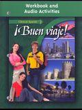 Â¡Buen viaje! Level 2, Workbook and Audio Activities Student Edition (GLENCOE SPANISH)