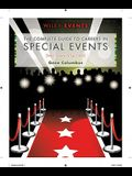 The Complete Guide to Careers in Special Events: Step Toward Success!