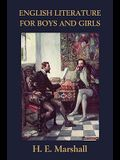 English Literature for Boys and Girls, Illustrated Edition (Yesterday's Classics)