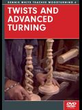Twists and Advanced Turning