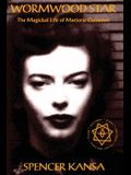 Wormwood Star the Magickal Life of Marjorie Cameron