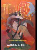 The Nicene Option: An Incarnational Phenomenology