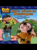 Bob's Mixed-Up Messages : An ABC Book