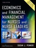 Economics and Financial Management for Nurses and Nurse Leaders, Third Edition