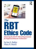 The Rbt(r) Ethics Code: Mastering the Bacb(c) Ethical Requirements for Registered Behavior Technicians(tm)