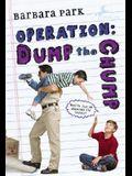 Operation: Dump the Chump