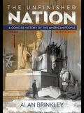 The Unfinished Nation, Volume 1: A Concise History of the American People