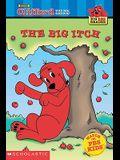 The Big Itch (Turtleback School & Library Binding Edition) (Clifford the Big Red Dog (Pb))