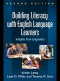 Building Literacy with English Language Learners: Insights from Linguistics