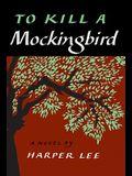 To Kill a Mockingbird (slipcased edition)