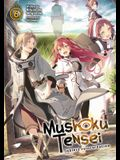 Mushoku Tensei: Jobless Reincarnation (Light Novel) Vol. 6