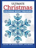 Ultimate Christmas Coloring Book Treasury: Color the Season Merry and Bright