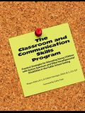 The Classroom and Communication Skills Program: Practical Strategies for Educating Young Children with Autism Spectrum and Other Developmental Disabil