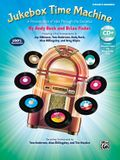 Jukebox Time Machine: A Presentation of Hits Through the Decades for 2-Part Voices (Kit), Book & Enhanced Soundtrax CD