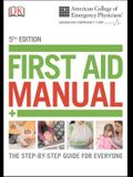 Acep First Aid Manual 5th Edition: The Step-By-Step Guide for Everyone