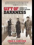 Gift of Darkness: Growing Up in Occupied Amsterdam