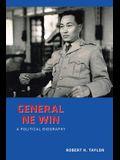General Ne Win: A Political Biography