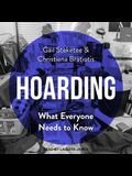 Hoarding Lib/E: What Everyone Needs to Know