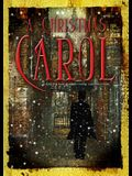 A Christmas Carol: A Radio Play Based on Charles Dickens' Classic Short Story