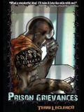 Prison Grievances: when to write, how to write