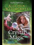 Kitchen Witchcraft: Crystal Magic