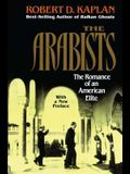 Arabists: The Romance of an American Elite