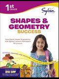 First Grade Shapes & Geometry Success (Sylvan Workbooks) (Math Workbooks)