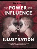 The Power and Influence of Illustration: Achieving Impact and Lasting Significance Through Visual Communication