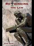 Rethinking the Law