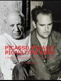 Picasso / Picault, Picault / Picasso: A Magic Moment in Vallauris 1948-1953