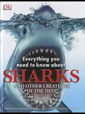 Everything You Need to Know About Sharks (Everything You Need Know)