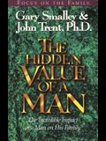 The Hidden Value of a Man: With Study Guide
