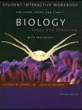 Biology Today and Tomorrow Student Interactive Workbook: With Physiology