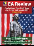 PassKey Learning Systems EA Review Part 2 Businesses; Enrolled Agent Study Guide: May 1, 2020-February 28, 2021 Testing Cycle