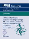 1st Global Conference on Biomedical Engineering & 9th Asian-Pacific Conference on Medical and Biological Engineering: October 9-12, 2014, Tainan, Taiw
