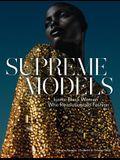 Supreme Models: Iconic Black Women Who Revolutionized Fashion