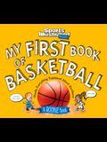 My First Book of Basketball: A Rookie Book