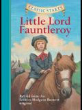 Classic Starts™: Little Lord Fauntleroy (Classic StartsTM Series)