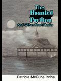The Haunted Pavilion: And Other Short Stories