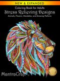 Coloring Book for Adults: Stress Relieving Designs: Animals, Flowers, Mandalas, and Amazing Patterns