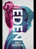 Children of Eden, Volume 1