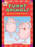 Funny Animals: 4 Easy-to-Read Stories (Scholastic Reader, Level 2)