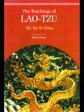 The Teachings of Lao-Tzu: The Tao-Te Ching
