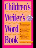 The Children's Writer's Word Book