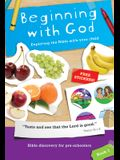 Beginning with God: Book 1, 1: Exploring the Bible with Your Child