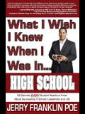 What I Wish I Knew When I Was in ... High School