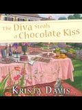The Diva Steals a Chocolate Kiss Lib/E